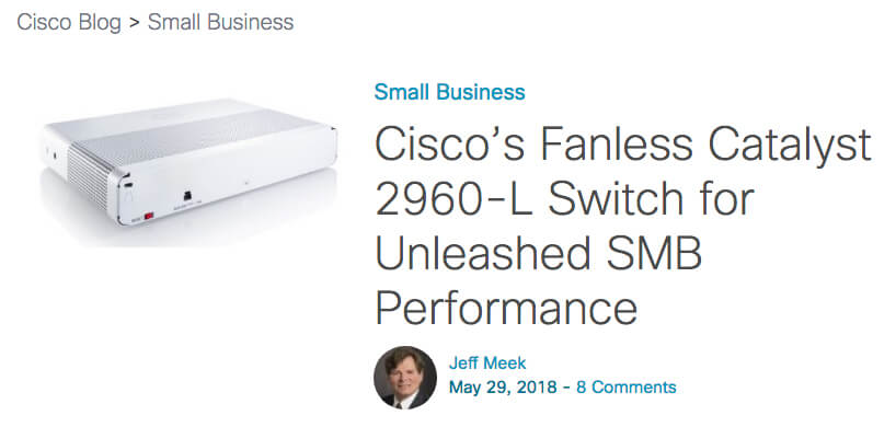 Cisco Product 2960-L Blog | Researched, wrote, design and published.
